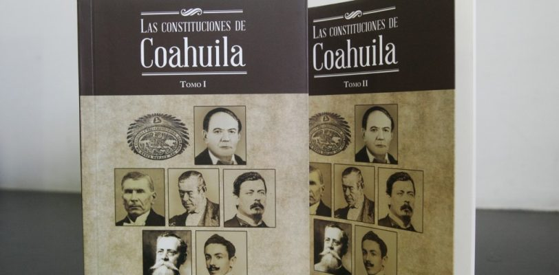 "Publica Congreso obra ""Las Constituciones de Coahuila"""