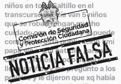 Alertan autoridad de noticias falsas, desmiente robo de niños en Saltillo