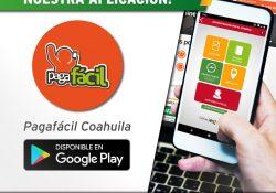 Disponible la App Pagafácil en Google Play para contribuyentes de Coahuila