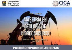 Cursar la maestría en Geología de Hidrocarburos en la UAdeC