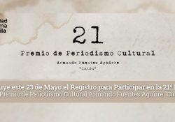 """Concluye este 23 de mayo el registro para participar en la 21ª Edición del Premio de Periodismo Cultural Armando Fuentes Aguirre """"Catón"""""""