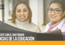 Especialízate con el Doctorado en Ciencias de la Educación