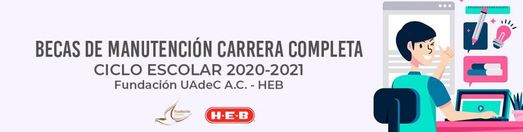 Postúlate para una de las Becas de Manutención carrera completa que ofrece Fundación UAdeC y la Cadena HEB