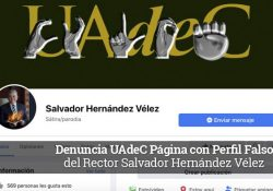 Denuncia UAdeC página con perfil falso del rector Salvador Hernández Vélez