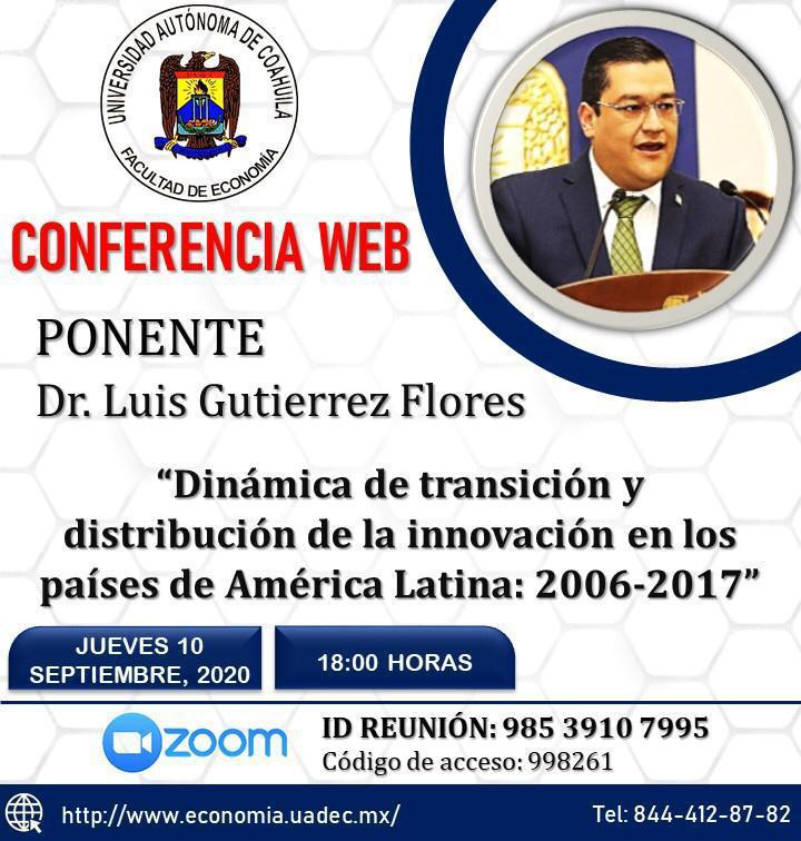 """Invita UAdeC a la conferencia virtual """"Dinámica de Transición y Distribución de la Innovación en los Países de América Latina: 2006-2017"""""""