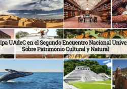 Participa UAdeC en el segundo encuentro nacional universitario sobre patrimonio cultural y natural