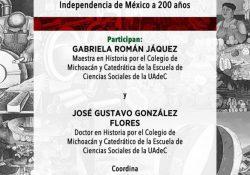 """Disfruta de la charla """"Hablemos de Historia, Algunas Reflexiones Sobre La Independencia de México a 200 Años"""""""
