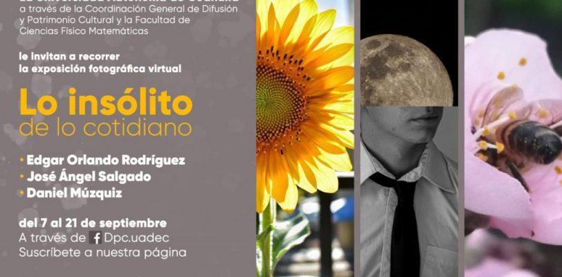 """Invita UAdeC a la exposición fotográfica virtual """"Lo Insólito de lo Cotidiano"""""""
