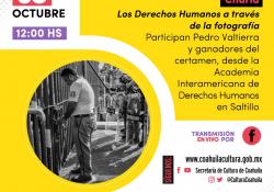 Invita Cultura Coahuila a charla 'Los Derechos Humanos a través de la Fotografía'