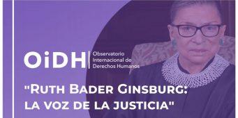 """UAdeC y AIDH invitan al Observatorio Internacional de Derechos Humanos """"Ruth Bader Ginsburg: La Voz de la Justicia"""""""