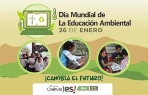 Autoridades de Coahuila celebran el Día de la Educación Ambiental