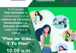 """Imparten conferencia virtual """"Plan de vida…y tu plan"""" en el Instituto de Ciencias y Humanidades de la UAdeC"""
