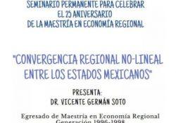 """Convoca CISE de la UAdeC a la conferencia """"convergencia regional no-lineal entre los estados Mexicanos"""""""