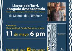 """Invita UAdeC a la presentación del libro """"Licenciado Torri, abogado desencantado"""" este 11 de mayo"""