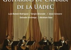 No te pierdas el concierto de Guitarras de Cámaras de la UAdeC este jueves 10 de junio