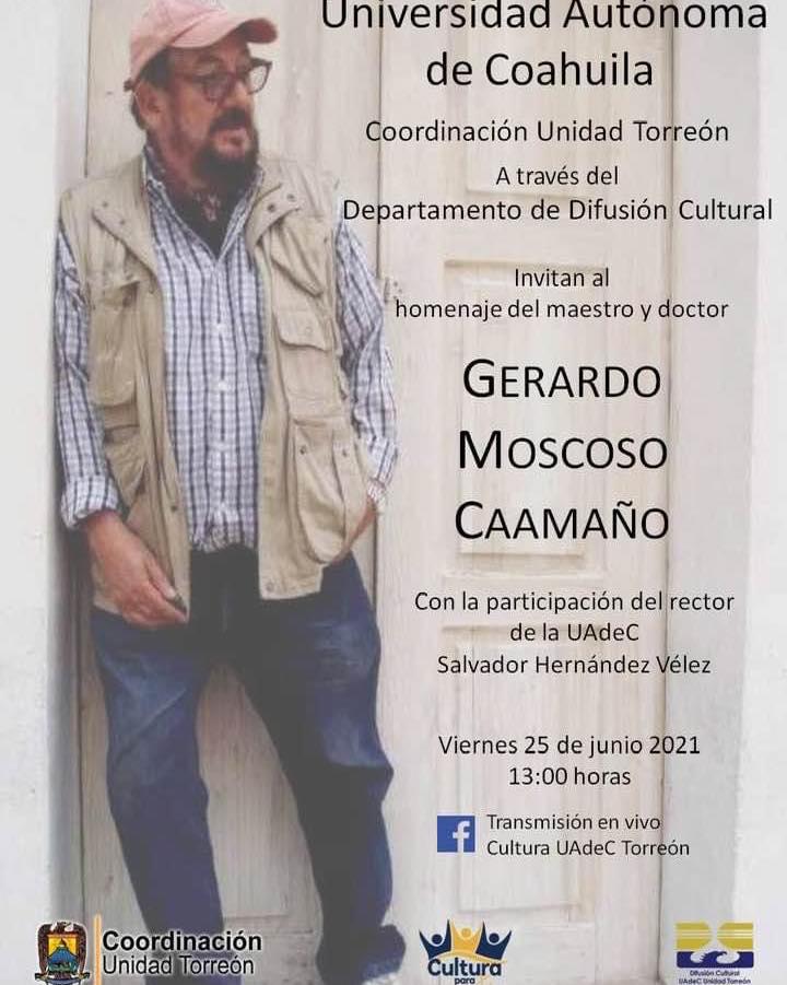 Homenajearán al maestro Gerardo Moscoso en la UAdeC Unidad Torreón