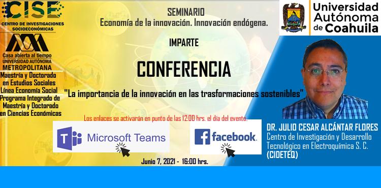 """Invita CISE-UAdeC al Seminario """"Economía de la Innovación. Innovación Endógena"""""""