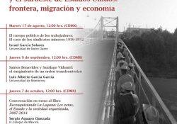 """Aprende con el Seminario """"Retos Históricos y Actuales del Norte de México y el Suroeste de Estados Unidos: Frontera, Migración y Economía"""""""