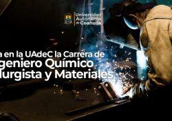 Estudia en la UAdeC la carrera de Ingeniero Químico Metalurgista y Materiales